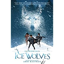 Elementals: Ice Wolves (English Edition)