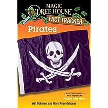 Pirates: A Nonfiction Companion to Magic Tree House #4: Pirates Past Noon (Magic Tree House: Fact Trekker) (English Edition)