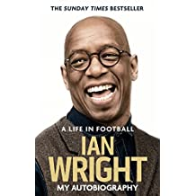 A Life in Football: My Autobiography (English Edition)