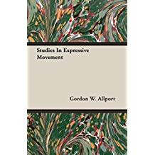 Studies In Expressive Movement (English Edition)
