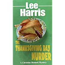 The Thanksgiving Day Murder (Christine Bennett Mysteries Book 6) (English Edition)