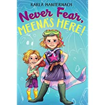 Never Fear, Meena's Here! (The Meena Zee Books Book 2) (English Edition)