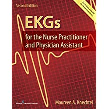 EKGs for the Nurse Practitioner and Physician Assistant, Second Edition (English Edition)