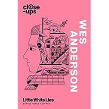 Wes Anderson (Close-Ups, Book 1) (English Edition)