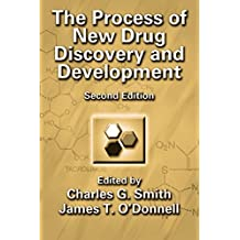 The Process of New Drug Discovery and Development (English Edition)