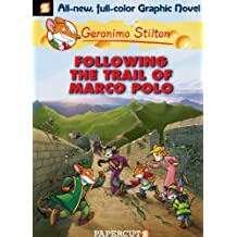 Geronimo Stilton Graphic Novels #4: Following the Trail of Marco Polo (English Edition)
