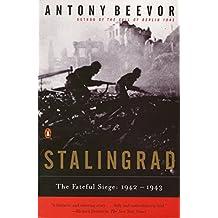 Stalingrad: The Fateful Siege: 1942-1943 (English Edition)