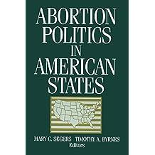 Abortion Politics in American States (English Edition)