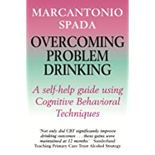 Overcoming Problem Drinking (Overcoming Books) (English Edition)