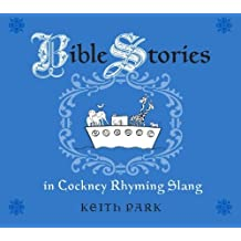 Bible Stories in Cockney Rhyming Slang (English Edition)