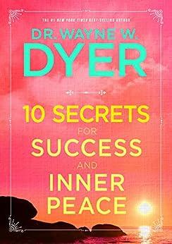 """10 Secrets for Success and Inner Peace (English Edition)"",作者:[Dyer, Wayne W.]"