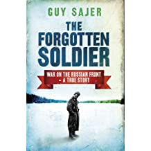 The Forgotten Soldier (CASSELL MILITARY PAPERBACKS) (English Edition)