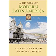 A History of Modern Latin America (with InfoTrac)