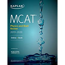 MCAT Physics and Math Review 2019-2020: Online + Book (Kaplan Test Prep) (English Edition)