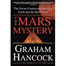 The Mars Mystery: The Secret Connection Between Earth and the Red Planet (English Edition)