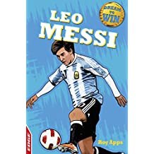 Leo Messi (EDGE: Dream to Win Book 18) (English Edition)