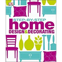 Step by Step Home Design & Decorating.