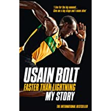 Faster than Lightning: My Autobiography (English Edition)