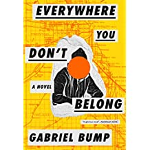 Everywhere You Don't Belong (English Edition)