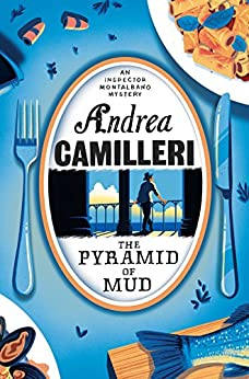 """The Pyramid of Mud (Inspector Montalbano mysteries) (English Edition)"",作者:[Andrea Camilleri]"