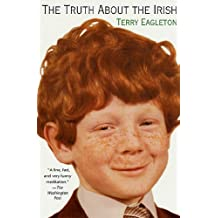 The Truth About the Irish: A Frank and Funny Look (English Edition)