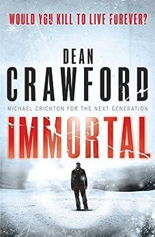 """Immortal: A gripping, high-concept, high-octane thriller (Ethan Warner/Nicola Lopez) (English Edition)"",作者:[Crawford, Dean]"