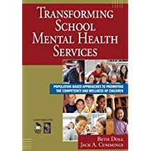 Transforming School Mental Health Services: Population-Based Approaches to Promoting the Competency and Wellness of Children (English Edition)