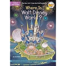 Where Is Walt Disney World? (Where Is?) (English Edition)