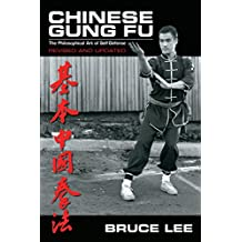 Chinese Gung Fu: The Philosophical Art of Self-Defense (English Edition)