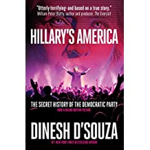 Hillary's America: The Secret History of the Democratic Party (English Edition)