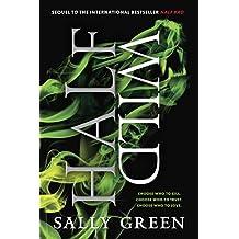 Half Wild (The Half Bad Trilogy Book 2) (English Edition)