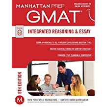 GMAT Integrated Reasoning and Essay (Manhattan Prep GMAT Strategy Guides Book 9) (English Edition)