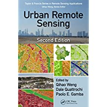 Urban Remote Sensing (Remote Sensing Applications Series) (English Edition)