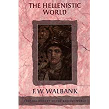 The Hellenistic World (Fontana History of the Ancient World) (English Edition)