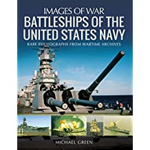 Battleships of the United States Navy (Images of War) (English Edition)