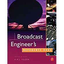 Broadcast Engineer's Reference Book (English Edition)