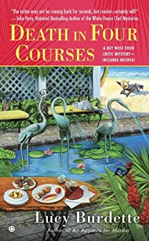 """Death in Four Courses: A Key West Food Critic Mystery (English Edition)"",作者:[Burdette, Lucy]"