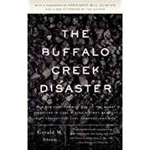 The Buffalo Creek Disaster: How the survivors of one of the worst disasters in coal-mining history brought s uit against the coal company--and won (English Edition)