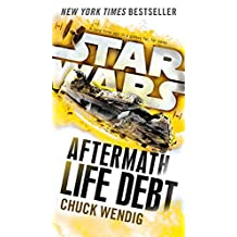 Life Debt: Aftermath (Star Wars) (Star Wars: The Aftermath Trilogy Book 2) (English Edition)