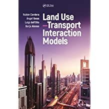 Land Use–Transport Interaction Models (English Edition)