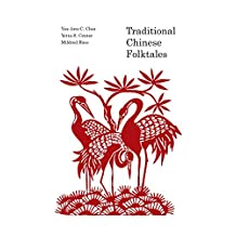 Traditional Chinese Folk Tales (English Edition)