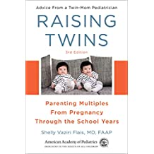 Raising Twins: Parenting Multiples From Pregnancy Through the School Years (English Edition)