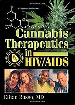cannabis therapeutics in hivaids:(大麻治疗的条件)