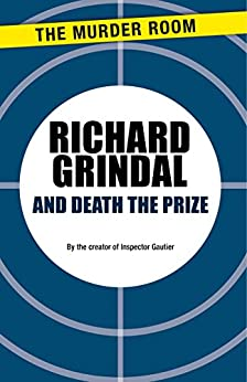 """And Death the Prize (English Edition)"",作者:[Grindal, Richard]"