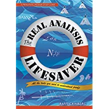 The Real Analysis Lifesaver: All the Tools You Need to Understand Proofs (Princeton Lifesaver Study Guides) (English Edition)