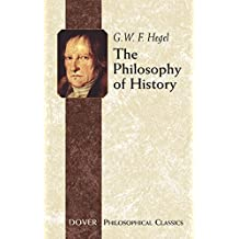 The Philosophy of History (Dover Philosophical Classics) (English Edition)