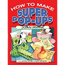 How to Make Super Pop-Ups (Dover Origami Papercraft) (English Edition)