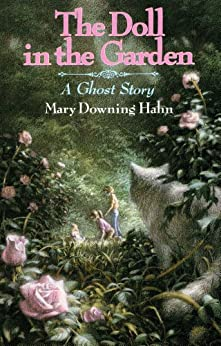"""""""The Doll in the Garden: A Ghost Story (English Edition)"""",作者:[Hahn, Mary Downing]"""