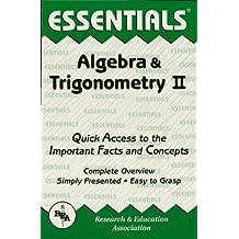 Algebra & Trigonometry II Essentials (Essentials Study Guides Book 2) (English Edition)