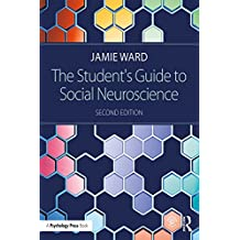 The Student's Guide to Social Neuroscience (English Edition)